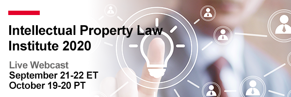Intellectual Property Law Institute 2020